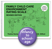 Family Child Care Environment Rating Scale®