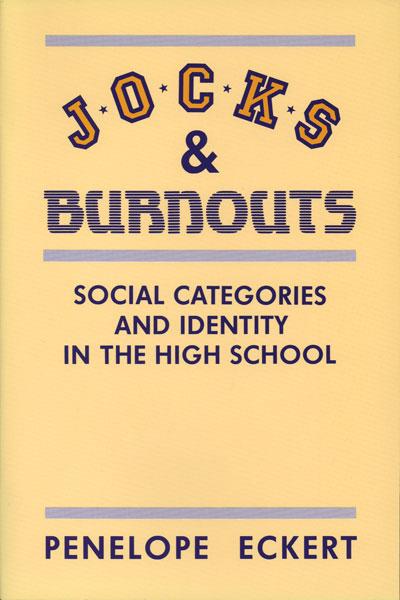 Jocks and Burnouts