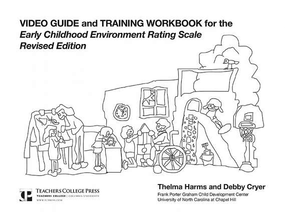 Video Guide and Training Workbook for the ECERS-R 9780807738351