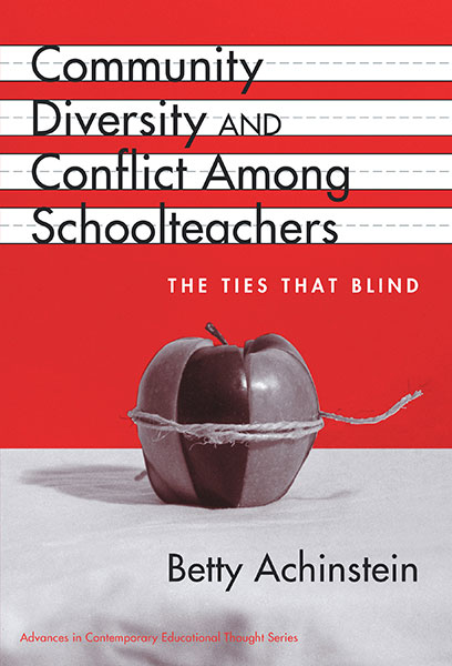 Community, Diversity, and Conflict Among Schoolteachers