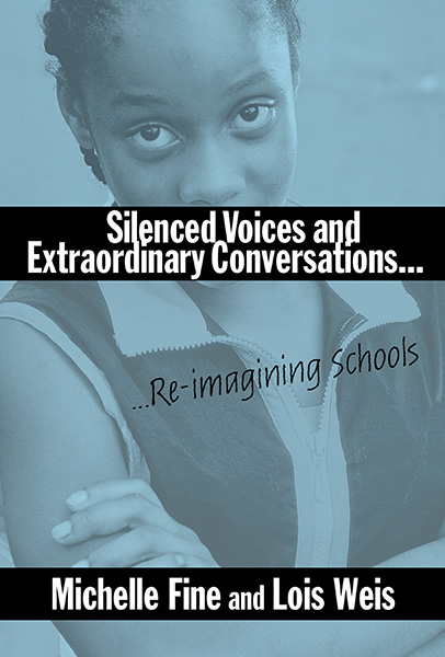 Silenced Voices and Extraordinary Conversations 9780807742846