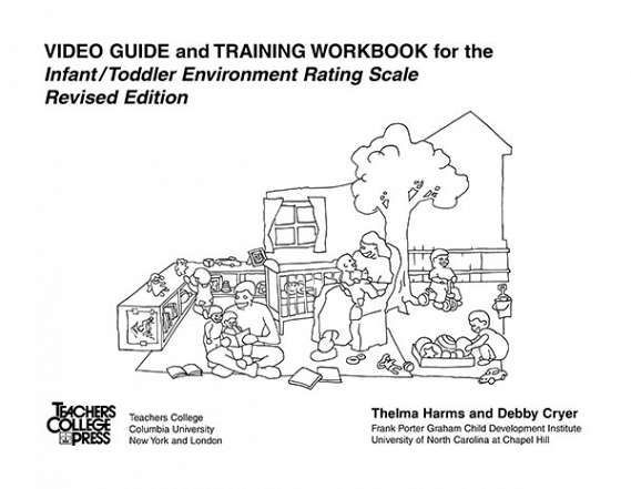 Video Guide and Training Workbook for the ITERS-R 9780807743201