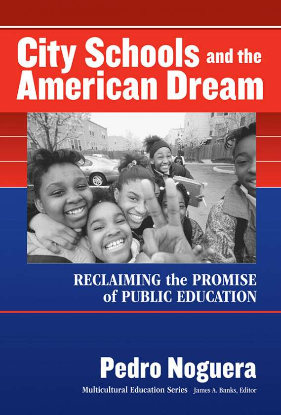 City Schools and the American Dream 9780807743812