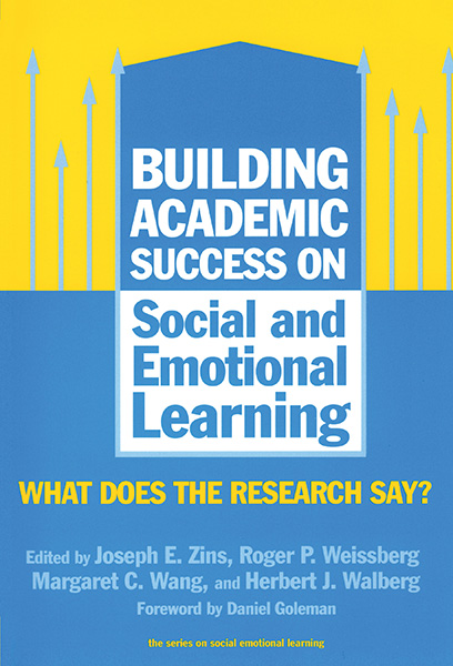 Building Academic Success on Social and Emotional Learning 9780807744390