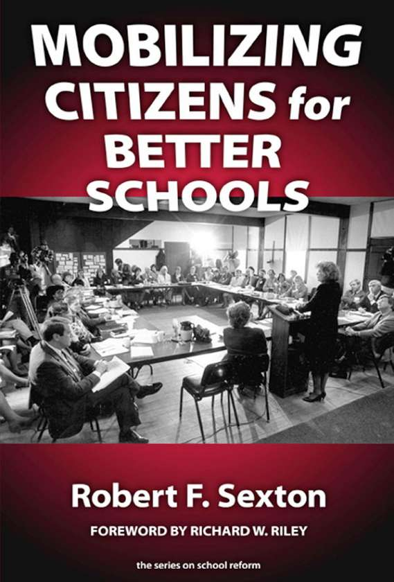 Mobilizing Citizens for Better Schools 9780807744413