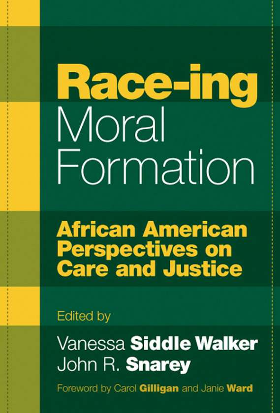 Race-ing Moral Formation 9780807744499