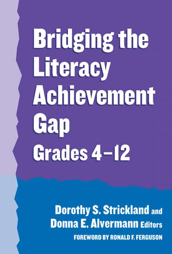 Bridging the Literacy Achievement Gap, Grades 4-12 9780807744864