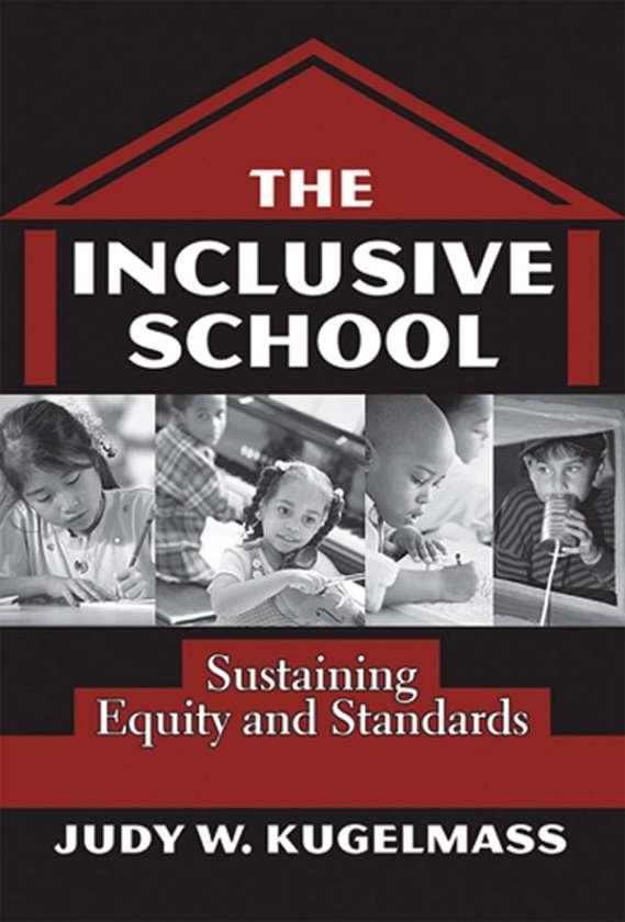 The Inclusive School 9780807744918