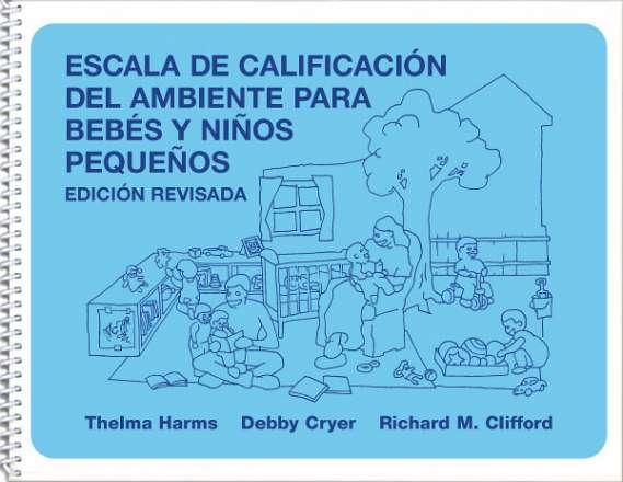 Escala de Calificación del Ambiente para Bebés y Niños Pequeños, Edicion Revisada