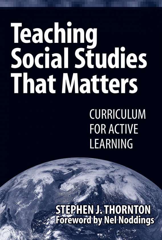 Teaching Social Studies that Matters 9780807745229