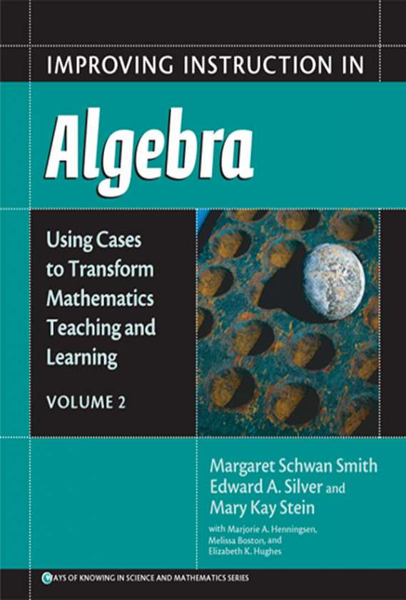 Improving Instruction in Algebra