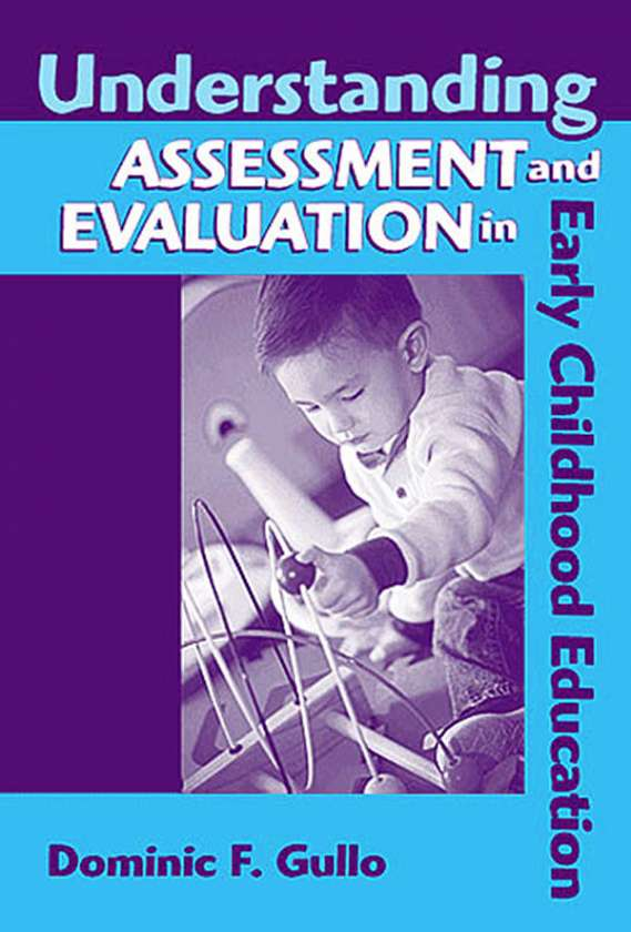 Understanding Assessment and Evaluation in Early Childhood Education, 2nd Edition