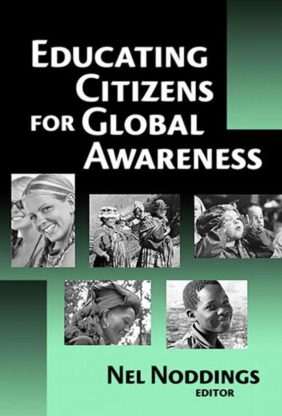 Educating Citizens for Global Awareness 9780807745342