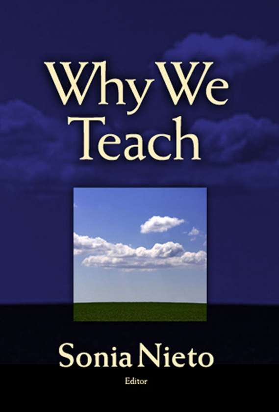 Why We Teach 9780807745939
