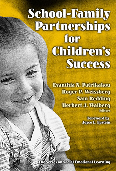 School-Family Partnerships for Children's Success 9780807746004