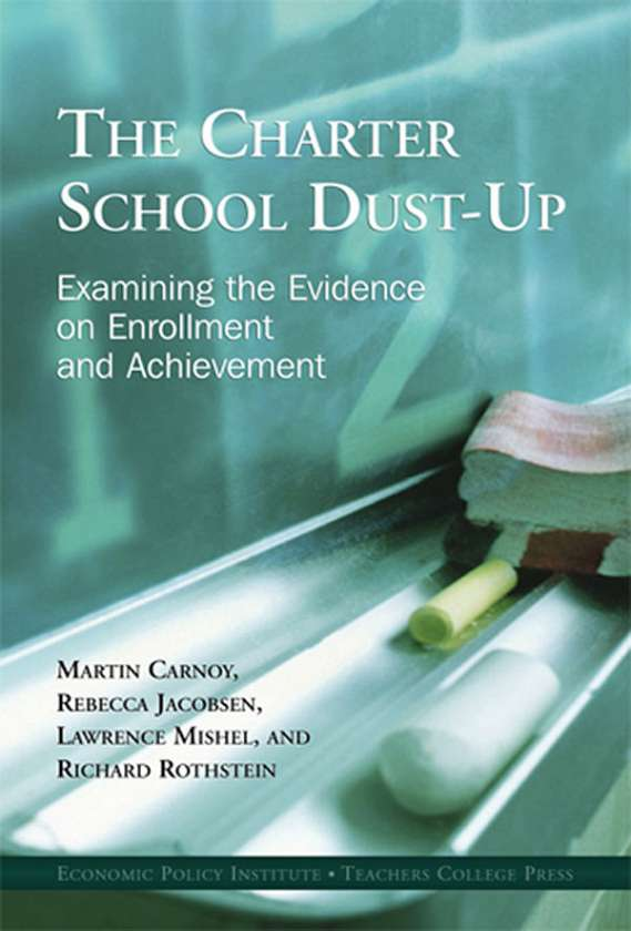 The Charter School Dust-Up 9780807746158