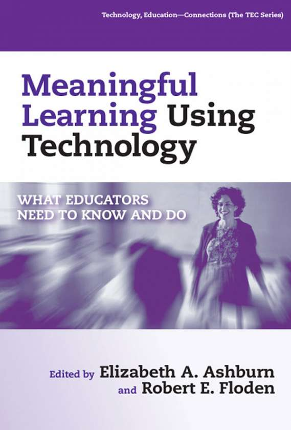 Meaningful Learning Using Technology 9780807746844