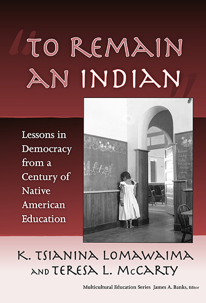 """""""To Remain an Indian"""" 9780807747162"""