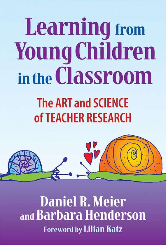 Learning from Young Children in the Classroom 9780807747674