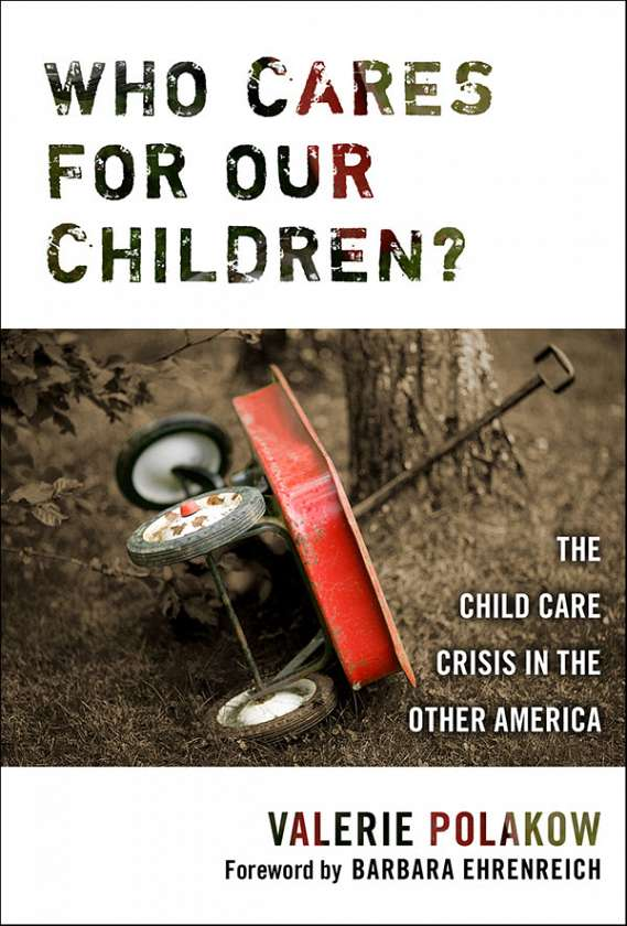 Who Cares for Our Children? 9780807747742