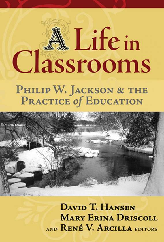A Life in Classrooms 9780807747766