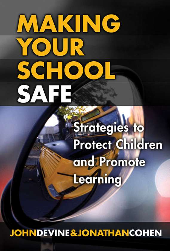 Making Your School Safe 9780807747834