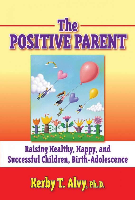 The Positive Parent 9780807748084