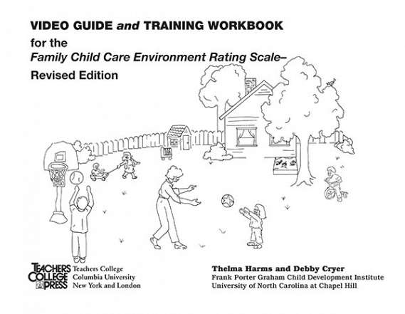 Video Guide and Training Workbook for FCCERS-R 9780807748268
