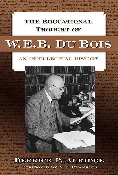 The Educational Thought of W.E.B. Du Bois 9780807748367