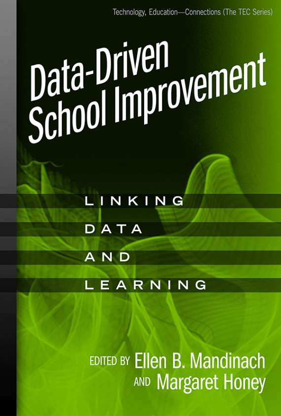 Data-Driven School Improvement 9780807748565