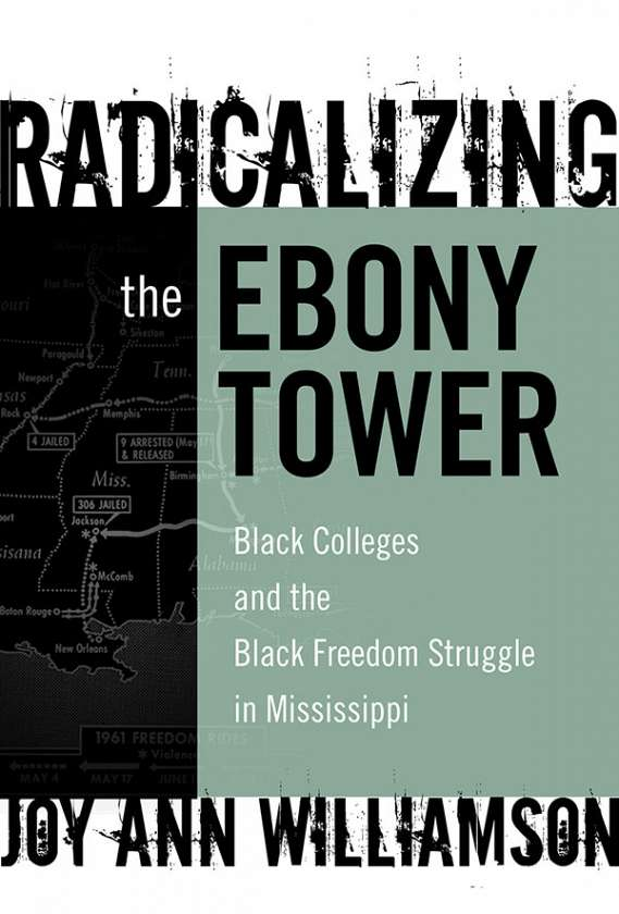 Radicalizing the Ebony Tower 9780807748633