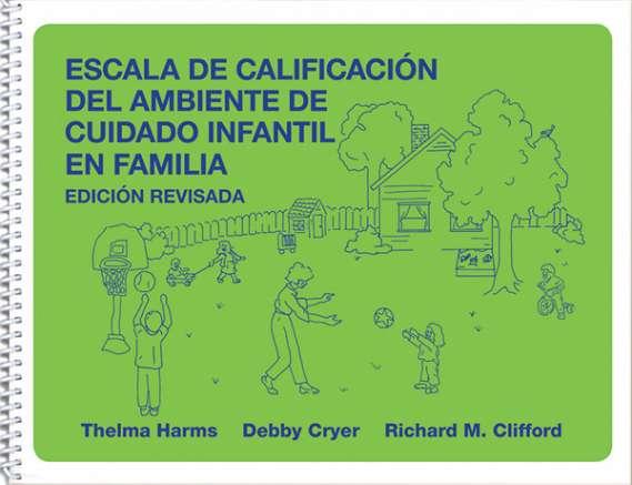 Escala de Calificación del Ambiente de Cuidado Infantil en Familia, Edicion Revisada