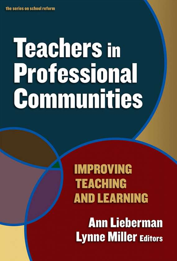 Teachers in Professional Communities 9780807748893