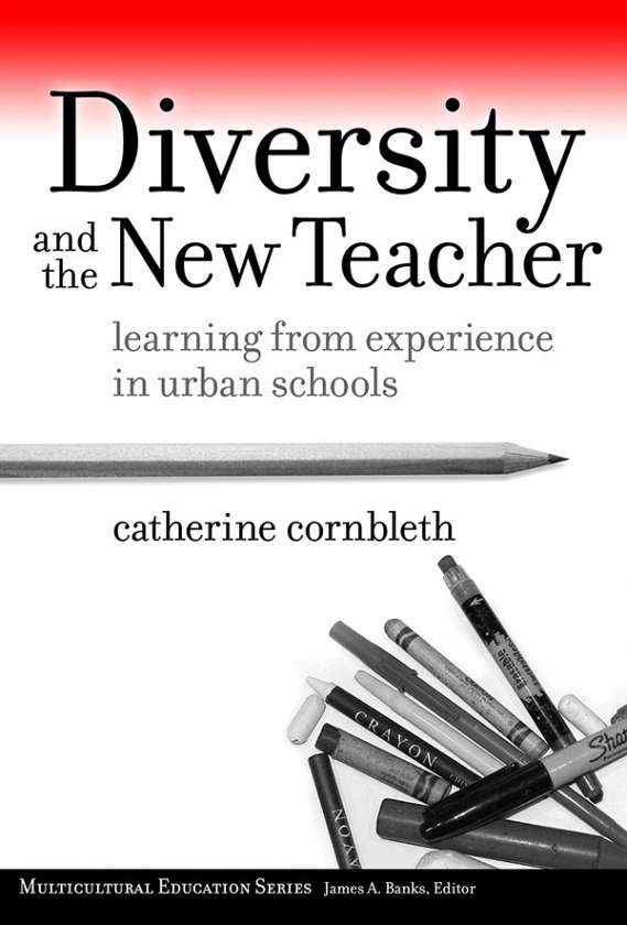Diversity and the New Teacher