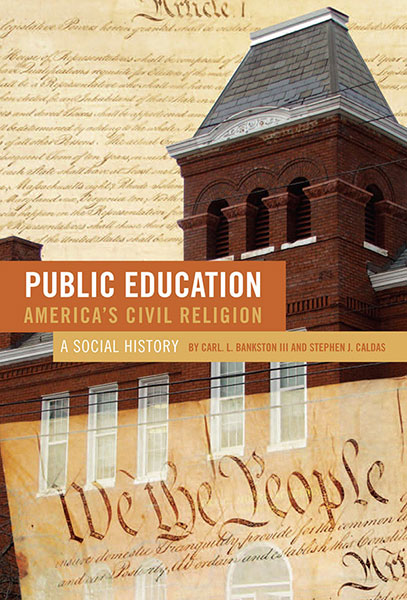 Public Education--America's Civil Religion 9780807749470