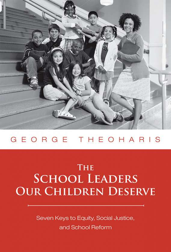 The School Leaders Our Children Deserve