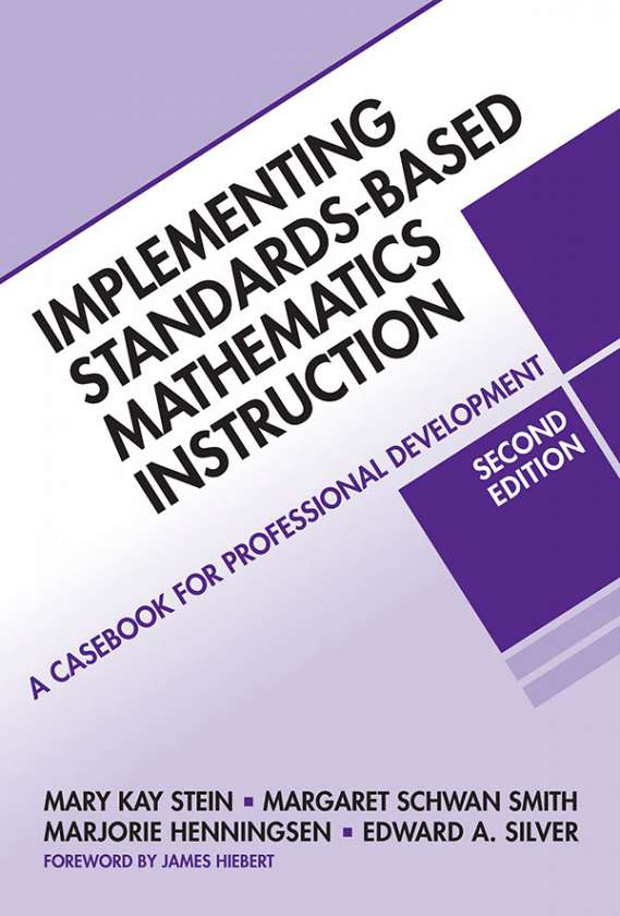 Implementing Standards-Based Mathematics Instruction 9780807749579