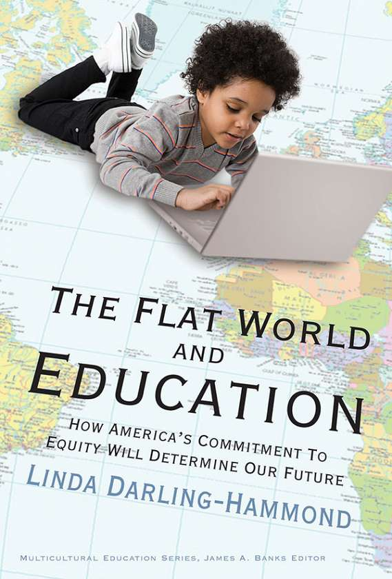 The Flat World and Education 9780807749623