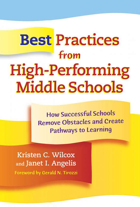 Best Practices from High-Performing Middle Schools 9780807750056