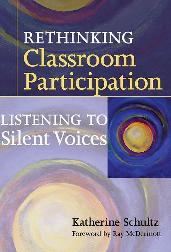 Rethinking Classroom Participation