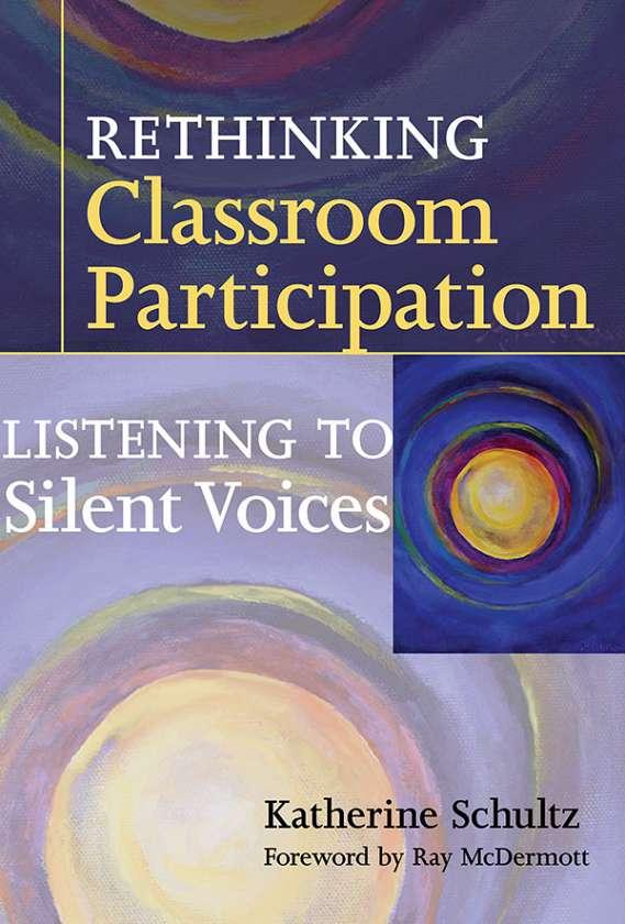 Rethinking Classroom Participation 9780807750179
