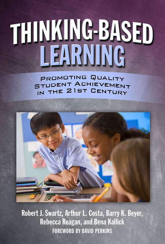 Thinking-Based Learning 9780807750988