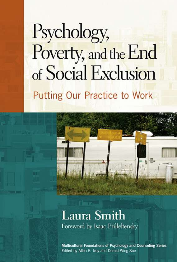 Psychology, Poverty, and the End of Social Exclusion