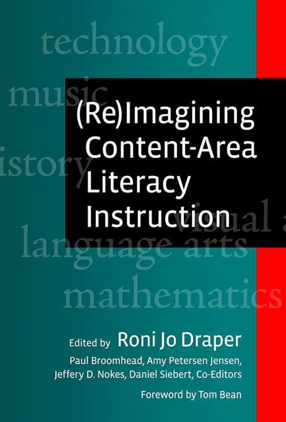 (Re)Imagining Content-Area Literacy Instruction 9780807751268