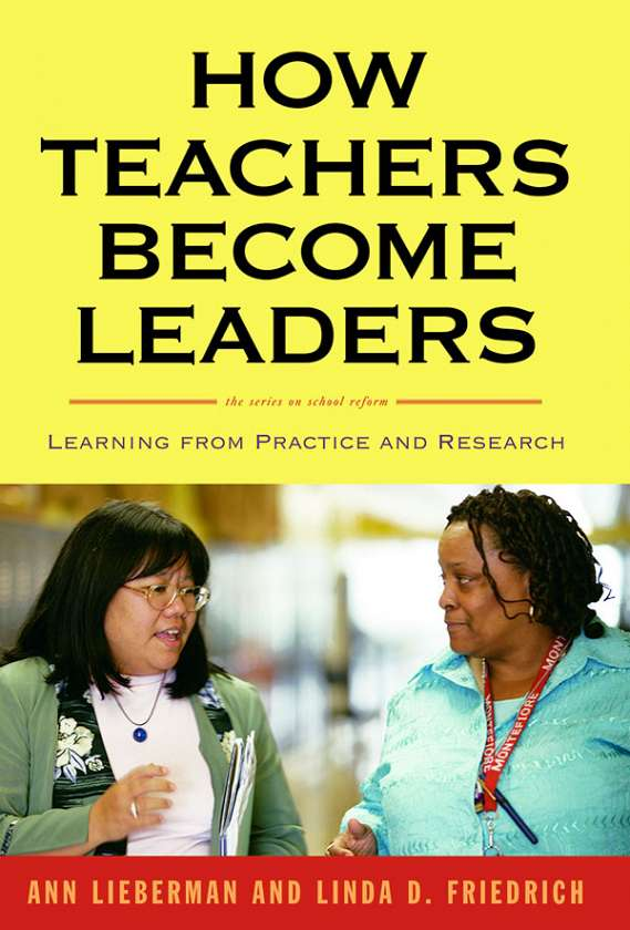 How Teachers Become Leaders 9780807751282