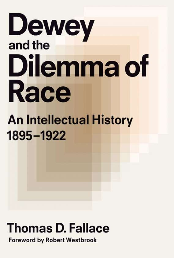 Dewey and the Dilemma of Race