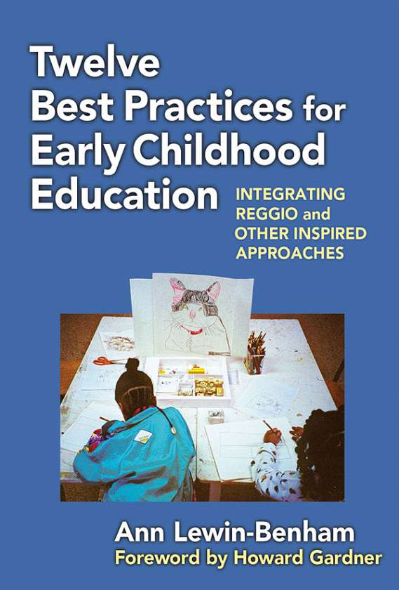 Twelve Best Practices for Early Childhood Education 9780807752326