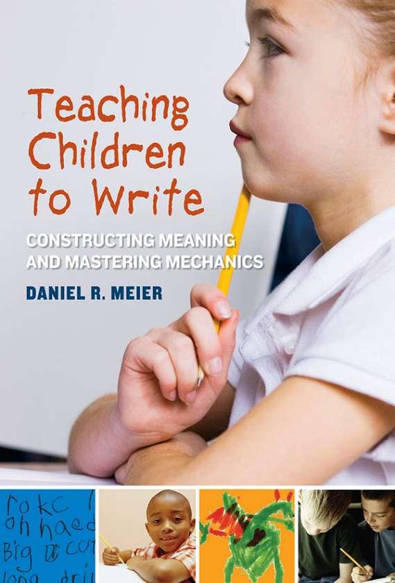 Teaching Children to Write 9780807752388