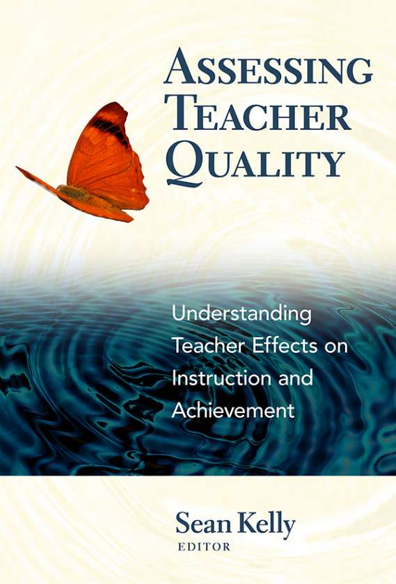 Assessing Teacher Quality