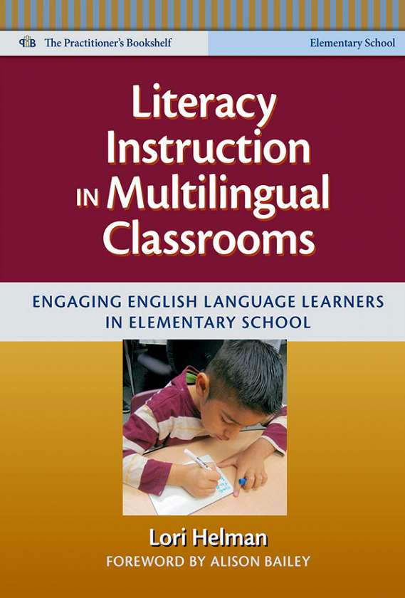 Literacy Instruction in Multilingual Classrooms 9780807753361